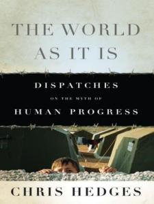 the world as it is dispatches on the myth of human progress